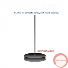 Pole for acrobatic dance, spinning