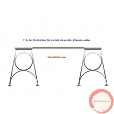 Set of stands for big animals circus acts: 2 stands, ladder